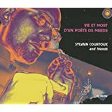 Vie et mort d&#39;un pote de merde (1CD audio)par Sylvain Courtoux