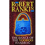 The Dance Of The Voodoo Handbagby Robert Rankin