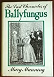 img - for The Last Chronicles of Ballyfungus book / textbook / text book
