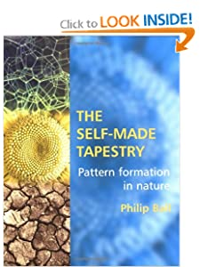 The Self-Made Tapestry: Pattern Formation in Nature Philip Ball