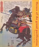 Heroes Of The Grand Pacification: Kuniyoshi's Taiheiki eiyu den