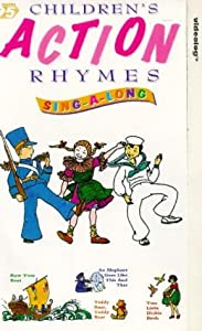 Children's Action Rhymes: Sing-A-Long [VHS]