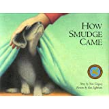 How Smudge Came (Northern Lights Books for Children)