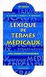 echange, troc Michel Lacombe, Jean-Pierre Monceaux, Alain Harlay - Lexique des termes médicaux