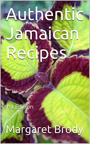Authentic Jamaican Recipes: 1st Edition by Margaret Brody