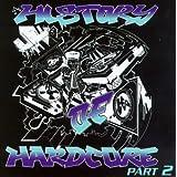 History of Hardcore 2by History Of Hardcore...