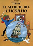 El Secreto del Unicornio (Spanish Edition)