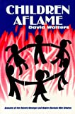 Children Aflame: Accounts of the Historic Wesleyan and Modern Revivals With Children