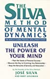 The Silva Method of Mental Dynamics (0006387810) by Silva, Jose