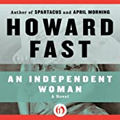 An Independent Woman: Lavette Family Saga | Howard Fast