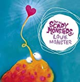 Love Monster ((Not So) Scary Monsters)