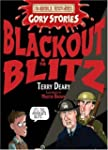 Blackout in the Blitz (Horrible Histo...