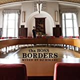 BORDERS - Mixed by DJ HIKARU