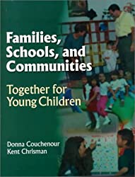 Families Schools and Communities: Working Together for Children by Couchenour Donna Chrisman