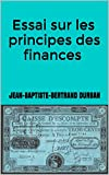 img - for Essai sur les principes des finances (French Edition) book / textbook / text book
