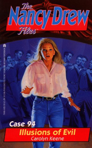 Illusions of Evil (Nancy Drew Files 94): Illusions of Evil