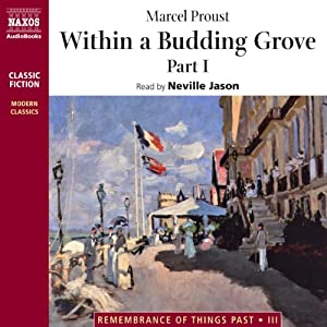 Within a Budding Grove, Part 1 Audiobook