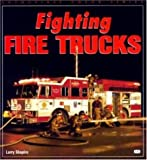 img - for Fighting Fire Trucks (Enthusiast Color) book / textbook / text book