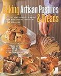 Baking Artisan Pastries & Breads: Swe...
