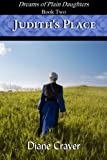 Judith's Place (Dreams of Plain Daughters Book 2)