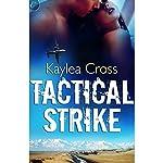 Tactical Strike | Kaylea Cross