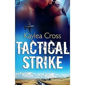 Tactical Strike | [Kaylea Cross]