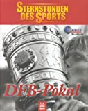 img - for Sternstunden des Sports, DFB-Pokal book / textbook / text book