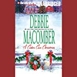 A Cedar Cove Christmas (       UNABRIDGED) by Debbie Macomber Narrated by Sandra Burr