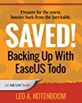 Saved! Backing Up With EaseUS Todo: P...