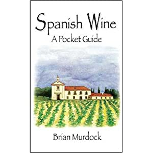 Spanish Wine: A Pocket Guide