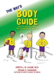 The Boy's Body Guide: A Health and Hygiene Book