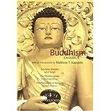 The Buddhism Omnibus: Comprising Gautama Buddha, The Dhammapada, and The Philosophy of Religion ~ Iqbal Singh