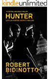 HUNTER: A Dylan Hunter Justice Thriller (Dylan Hunter Thrillers Book 1)