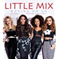 Little Mix: Moving On Up