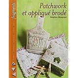 Patchwork et appliqu� brod�par Delphine Mongrand