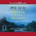 Breath, Eyes, Memory | Edwidge Danticat