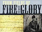 From Fields of Fire and Glory : Letters of the Civil War (0811833607) by Gragg, Rod