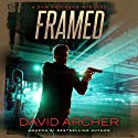 Framed: A Sam Prichard Mystery Thriller Audiobook by David Archer Narrated by Mikael Naramore