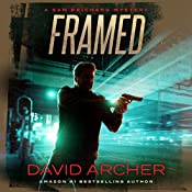 Framed: A Sam Prichard Mystery Thriller | David Archer