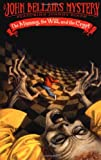 The Mummy, the Will, and the Crypt (Johnny Dixon) (014240263X) by Bellairs, John