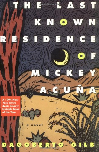 The Last Known Residence of Mickey Acuna: A Novel
