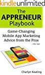 The Appreneur Playbook: Game-Changing...