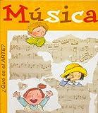 Que Es El Arte?: Musica (Spanish Edition)