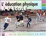 echange, troc Yves Touchard, France. Direction de l'enseignement scolaire - L'éducation physique à l'école