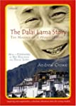 The Dalai Lama Story: The Making of a...