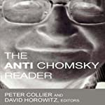 The Anti-Chomsky Reader | Peter Collier,David Horowitz
