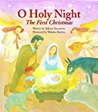 O, Holy Night: The First Christmas