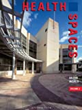 img - for Health Spaces of the World, Vol 2: A Pictorial Review (International Spaces) book / textbook / text book