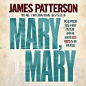 Mary, Mary: Alex Cross, Book 11 Audiobook by James Patterson Narrated by Garrick Hagon