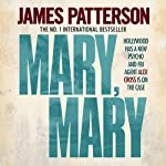 Mary, Mary: Alex Cross, Book 11 (       UNABRIDGED) by James Patterson Narrated by Garrick Hagon